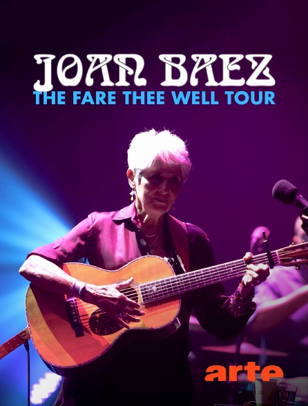 Arte - Joan Baez : The Fare Thee Well Tour