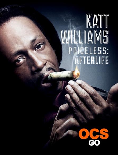 OCS Go - Katt Williams : Priceless: Afterlife