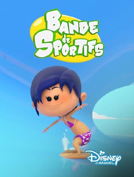 Disney Channel - Bande de sportifs