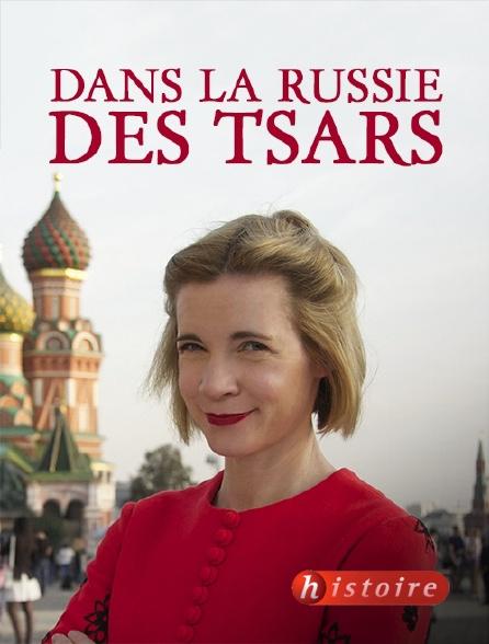 Histoire - Dans la Russie des Tsars