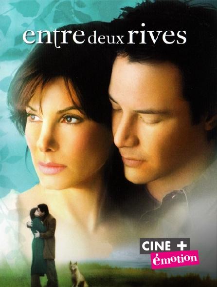 Ciné+ Emotion - Entre deux rives