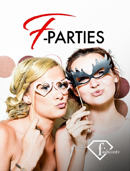 Fashion TV - F-parties