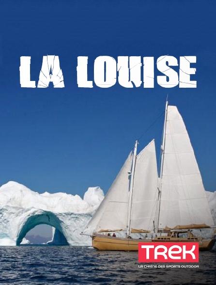 Trek - La Louise