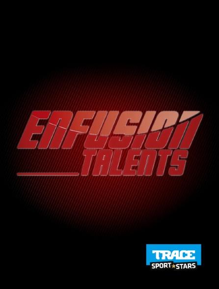 Trace Sport Stars - Enfusion Talents 2018