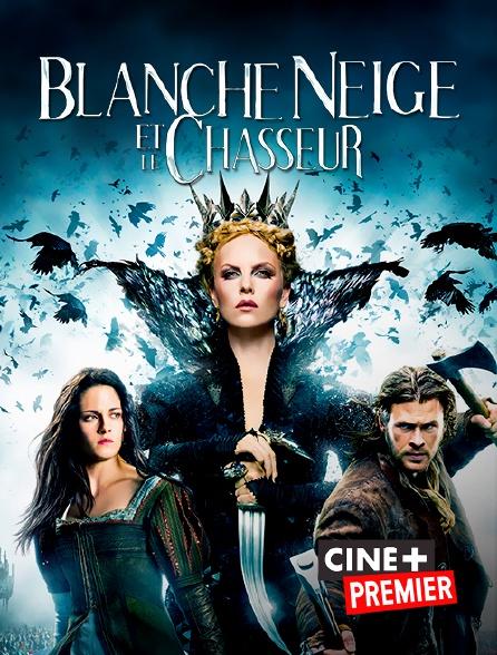 Ciné+ Premier - Blanche-Neige et le chasseur
