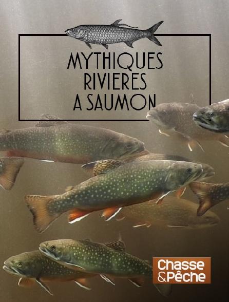 Chasse et pêche - Mythiques rivières à saumon