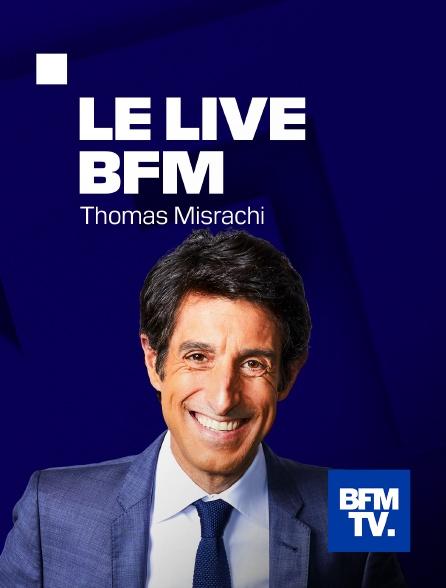 BFMTV - Le Live BFM Thomas Misrachi