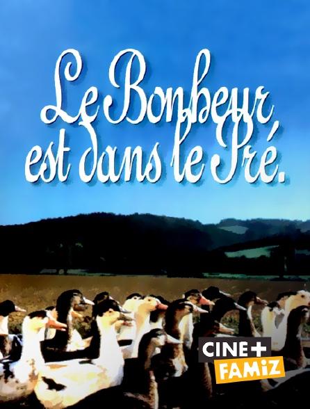 Ciné+ Famiz - Le bonheur est dans le pré