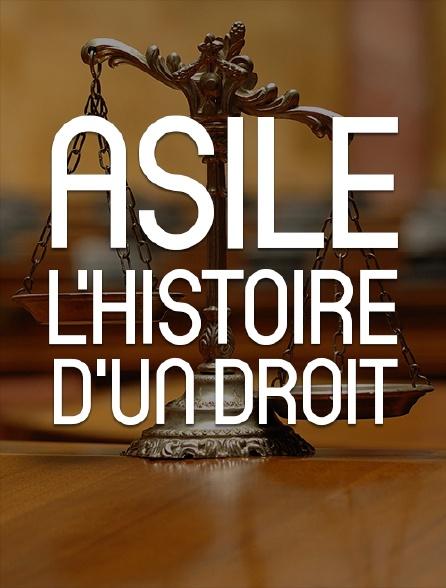 Asile, histoire d'un droit