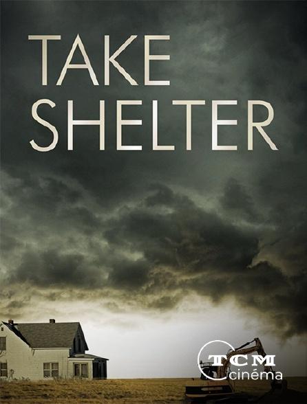 TCM Cinéma - Take Shelter