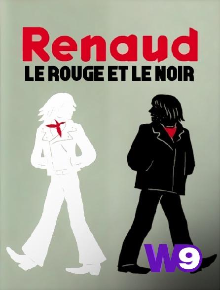 W9 - Renaud, le rouge et le noir