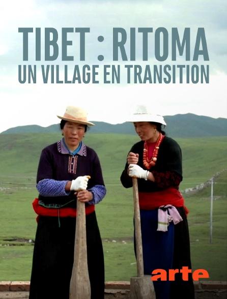 Arte - Tibet : Ritoma, un village en transition