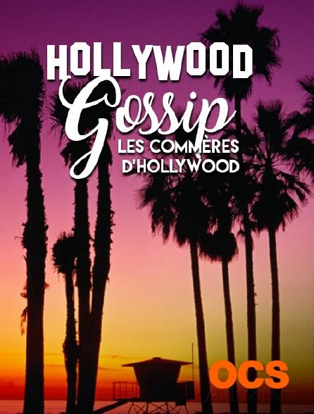 OCS - Hollywood Gossip, les commères d'Hollywood