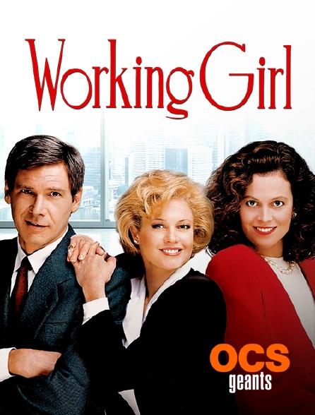 OCS Géants - Working Girl