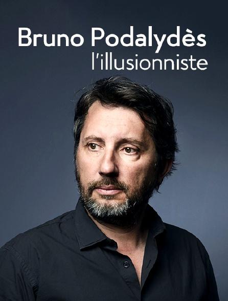 Bruno Podalydès, l'illusionniste