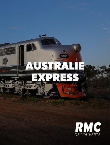 RMC Découverte - Australie Express