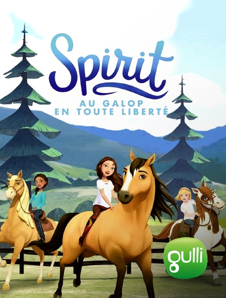 Gulli - Spirit : au galop en toute liberté