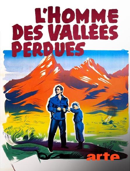 Arte - L'homme des vallées perdues