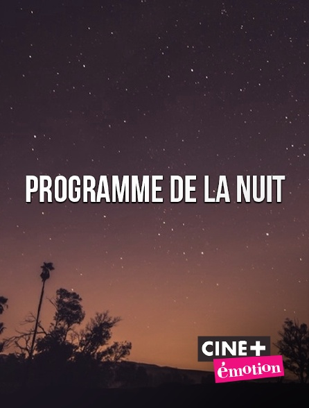 Ciné+ Emotion - Interruption des programmes