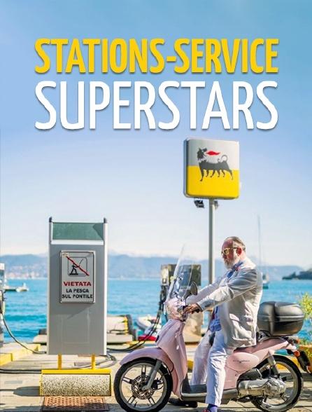 Stations-service superstars