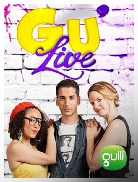Gulli - Gu'live