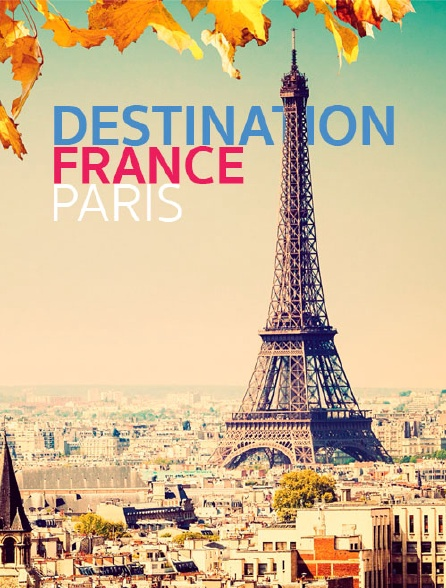 Destination France/Paris