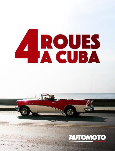 Automoto - Quatre roues à Cuba