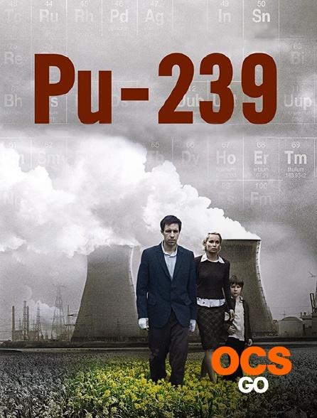 OCS Go - PU-239