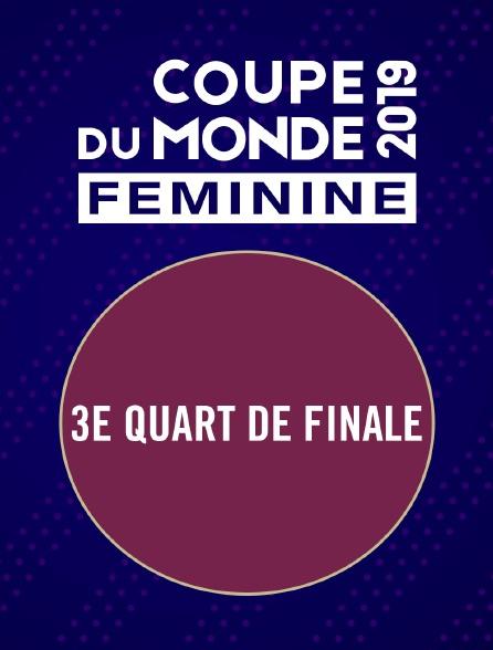 Football  - Coupe du monde féminine 2019 : 3e quart de finale