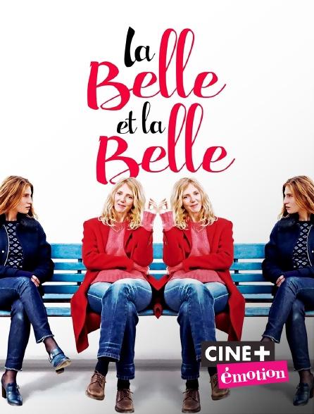Ciné+ Emotion - La belle et la belle