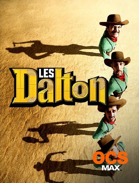 OCS Max - Les Dalton