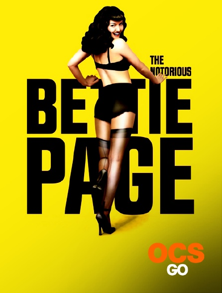 OCS Go - The Notorious Bettie Page