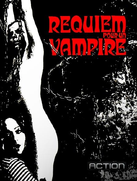 Action - Requiem pour un vampire