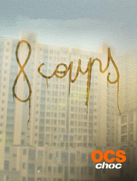 OCS Choc - 8 coups
