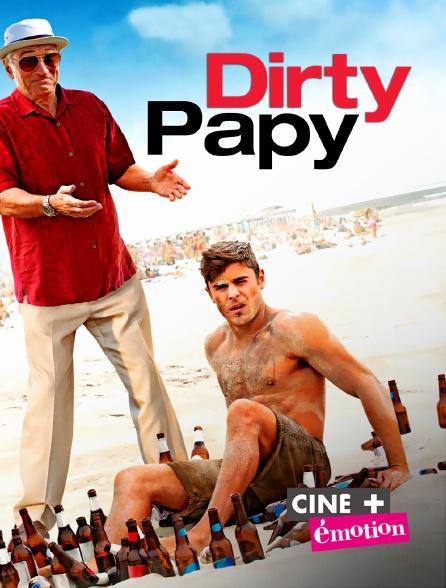 Ciné+ Emotion - Dirty Papy