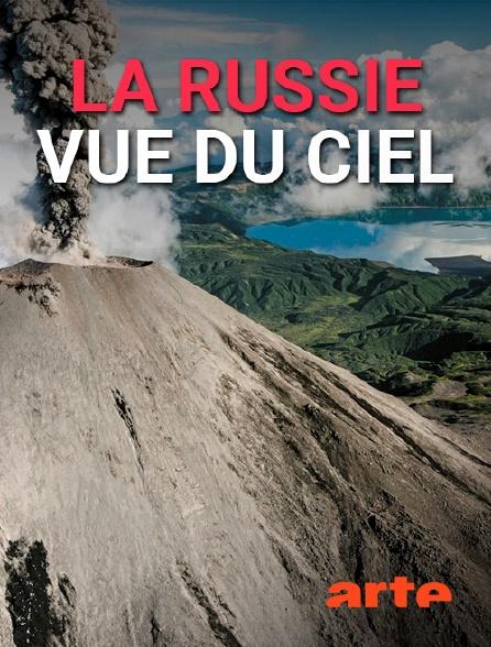 Arte - La Russie vue du ciel