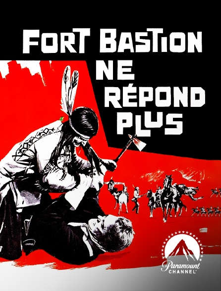 Paramount Channel - Fort Bastion ne répond plus