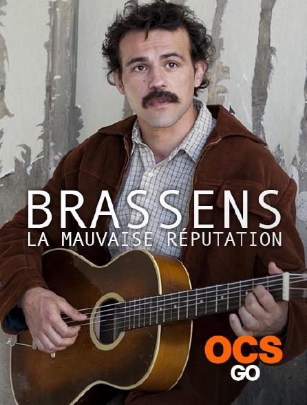 OCS Go - Brassens, la mauvaise réputation
