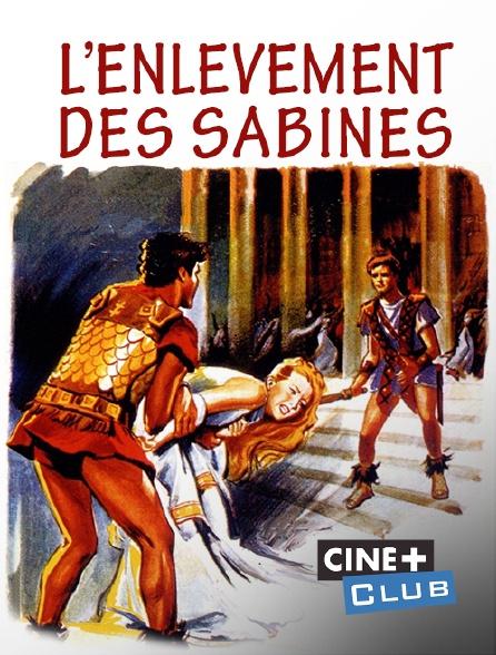 Ciné+ Club - L'enlèvement des Sabines