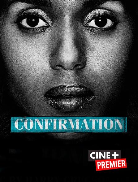 Ciné+ Premier - Confirmation