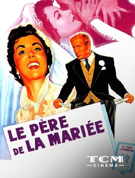TCM Cinéma - Le père de la mariée