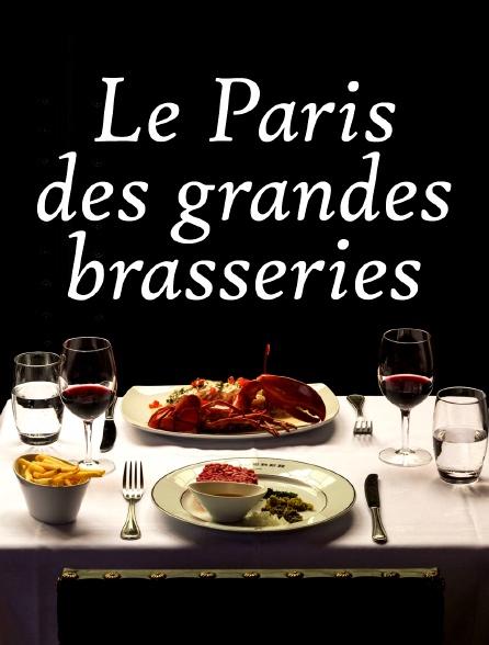 Le Paris des grandes brasseries