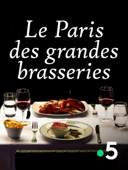 France 5 - Le Paris des grandes brasseries