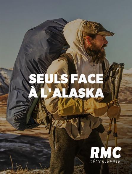 RMC Découverte - Seuls face à l'Alaska en replay