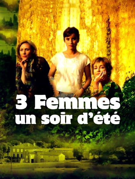 Trois femmes un soir d'été