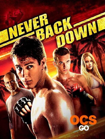 OCS Go - Never Back Down