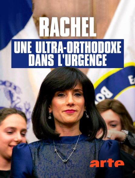 Arte - Rachel, une ultra-orthodoxe dans l'urgence
