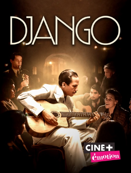 Ciné+ Emotion - Django