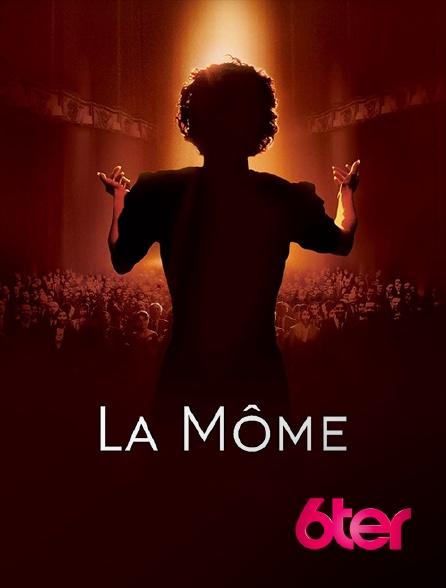 6ter - La Môme