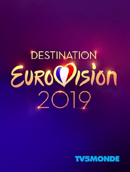 TV5MONDE - Destination Eurovision